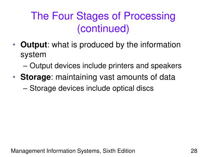The Four Stages of Processing (continued)