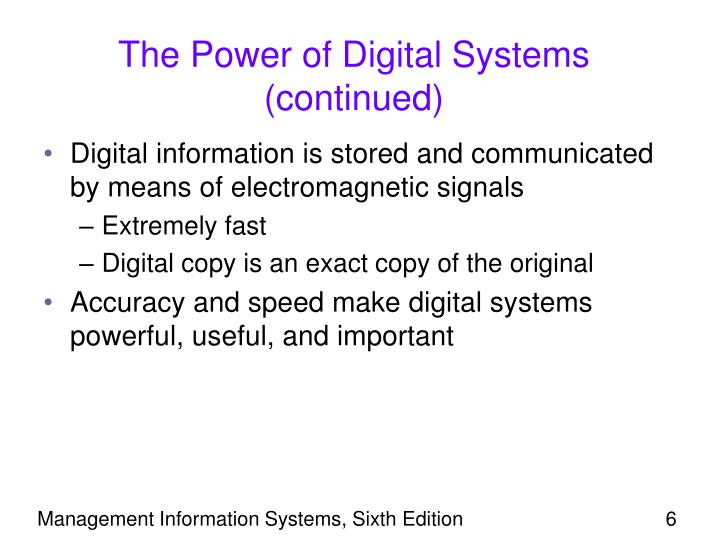 The Power of Digital Systems (continued)