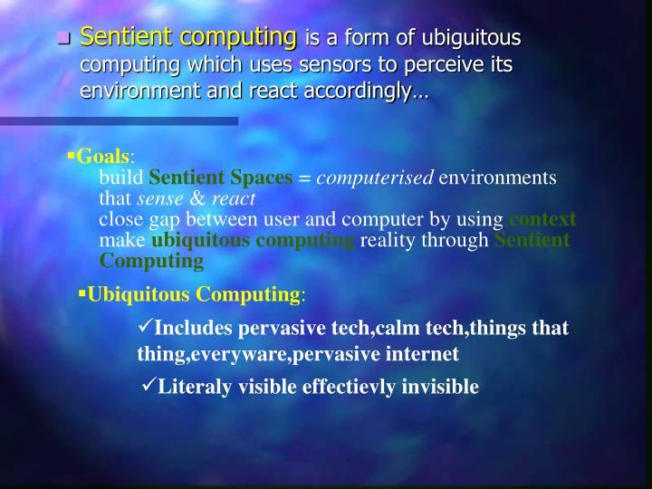Sentient computing