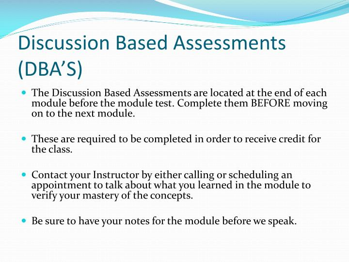 Discussion Based Assessments (DBA'S)
