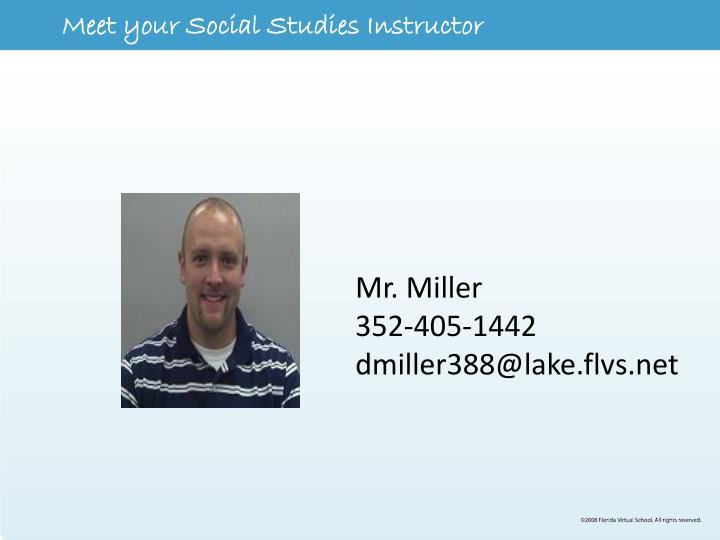 Meet your Social Studies Instructor