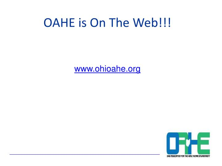 OAHE is On The Web!!!