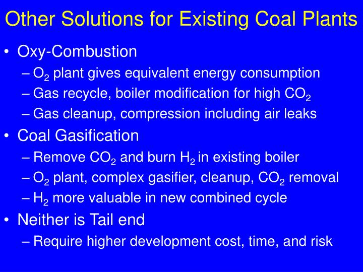 Other Solutions for Existing Coal Plants