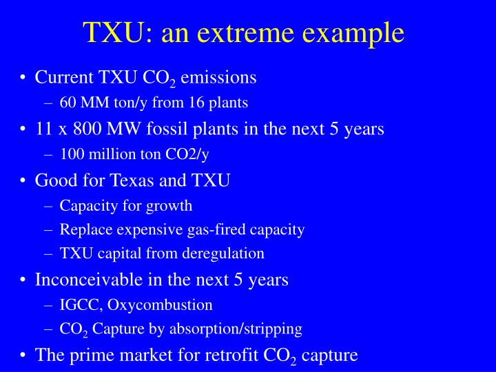 TXU: an extreme example
