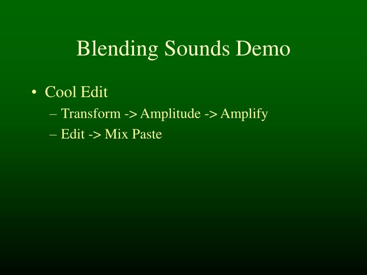 Blending Sounds Demo