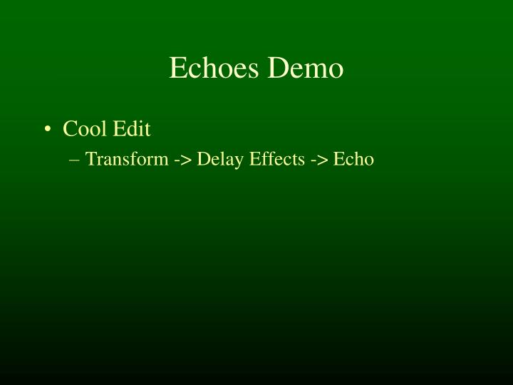 Echoes Demo