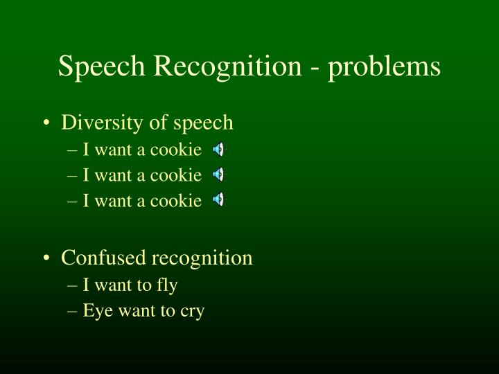 Speech Recognition - problems