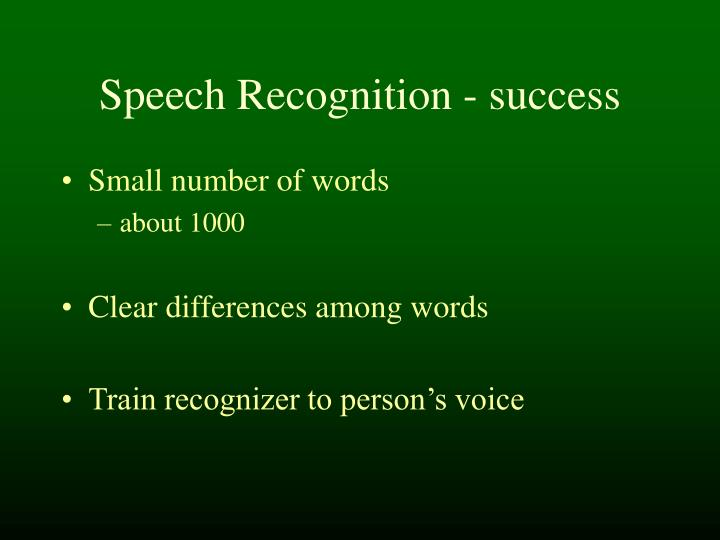Speech Recognition - success