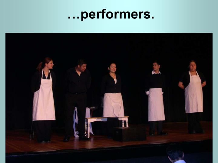 …performers.