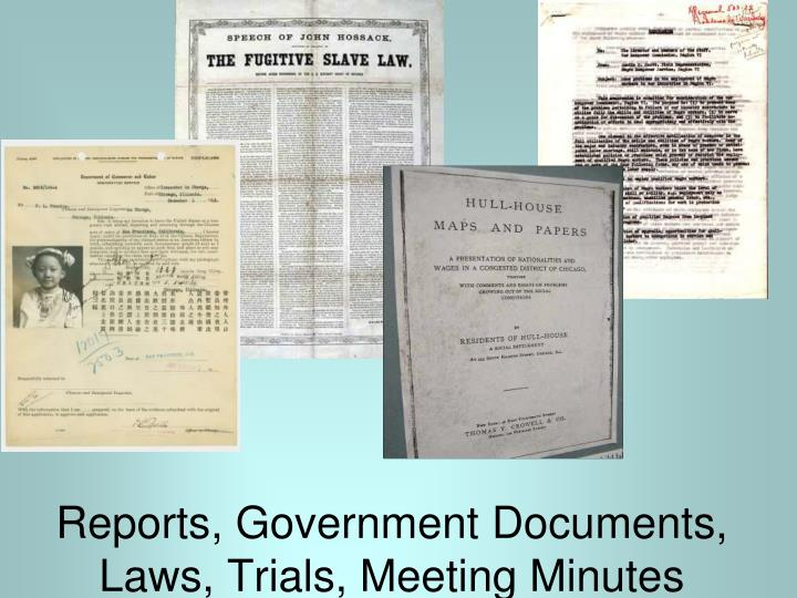 Reports, Government Documents, Laws, Trials, Meeting Minutes