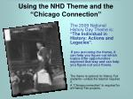 using the nhd theme and the chicago connection