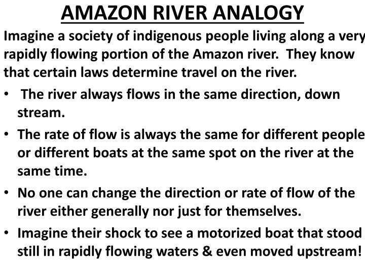 AMAZON RIVER ANALOGY