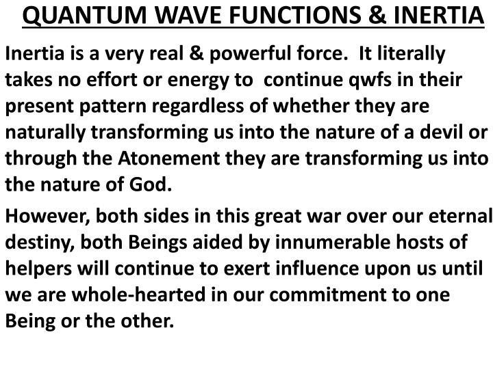 QUANTUM WAVE FUNCTIONS & INERTIA