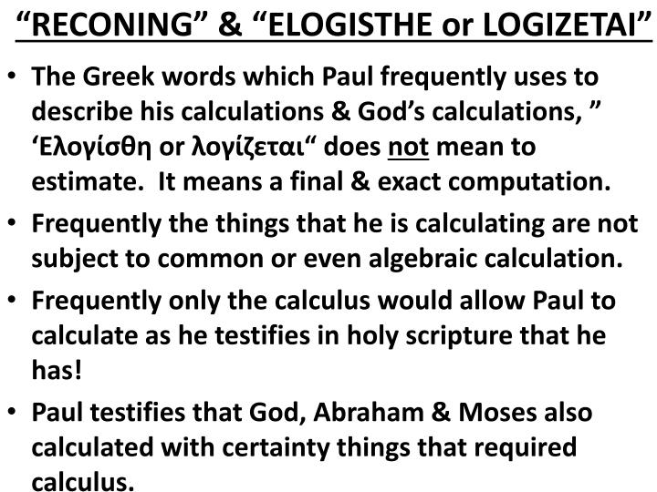 """RECONING"" & ""ELOGISTHE or LOGIZETAI"""