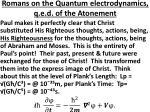romans on the quantum electrodynamics q e d of the atonement