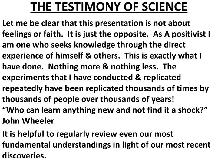 THE TESTIMONY OF SCIENCE