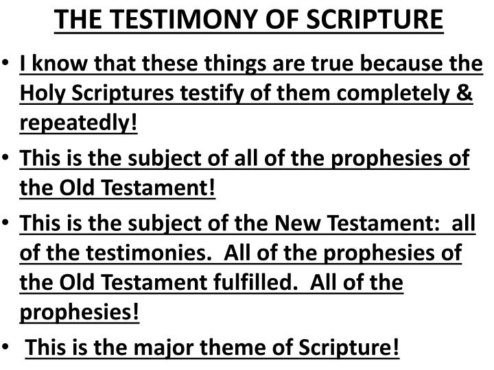 THE TESTIMONY OF SCRIPTURE