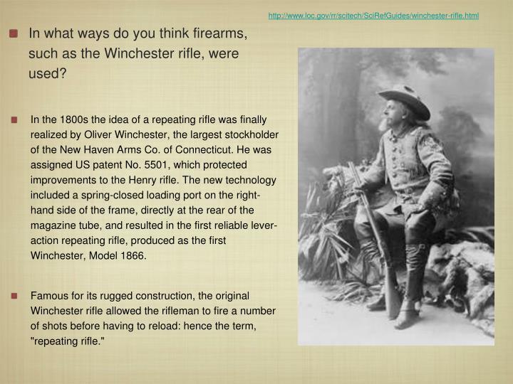 http://www.loc.gov/rr/scitech/SciRefGuides/winchester-rifle.html