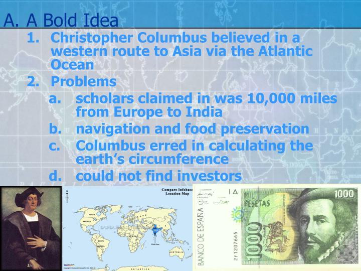 A.A Bold Idea