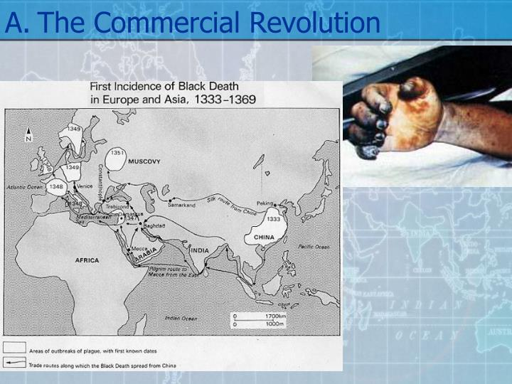 A.The Commercial Revolution
