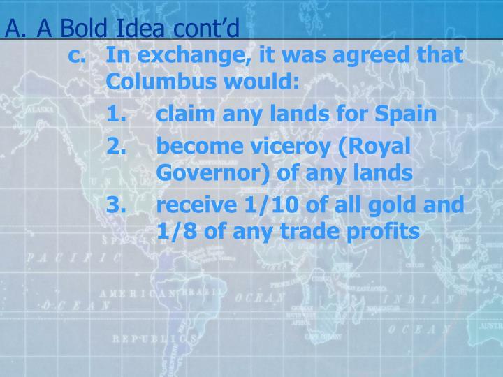 A.A Bold Idea cont'd