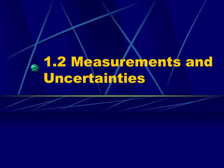 1 2 measurements and uncertainties