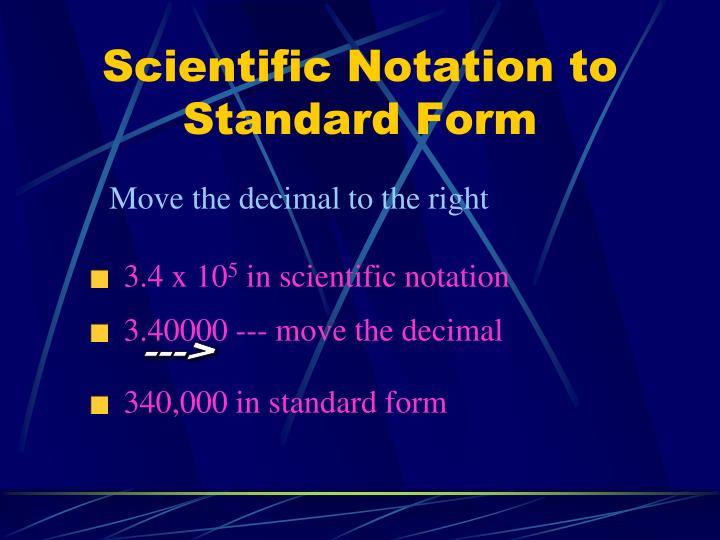 3.40000 --- move the decimal