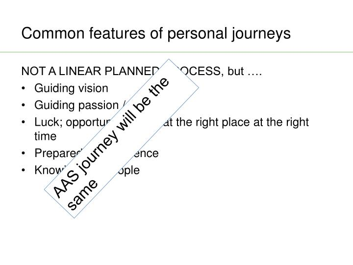 Common features of personal journeys