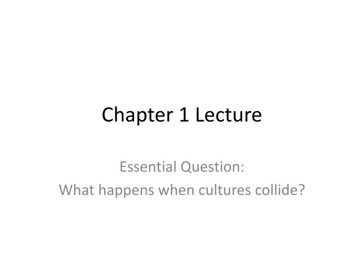 Chapter 1 Lecture