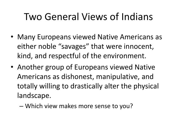 Two General Views of Indians