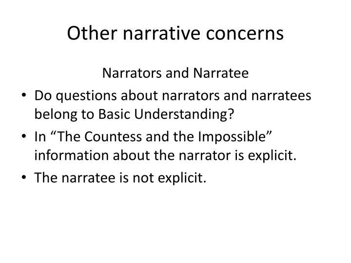 Other narrative concerns