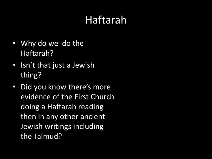 Why do we  do the Haftarah?