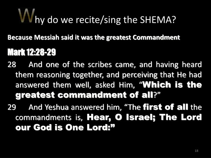 hy do we recite/sing the SHEMA?