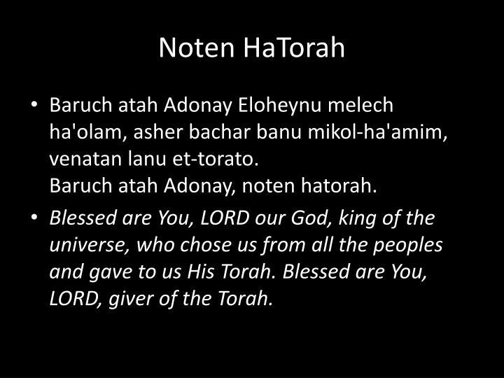 Baruch atah Adonay Eloheynu melech ha'olam, asher bachar banu mikol-ha'amim, venatan lanu et-torato.