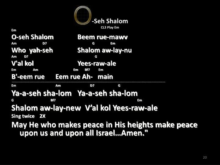 -Seh Shalom
