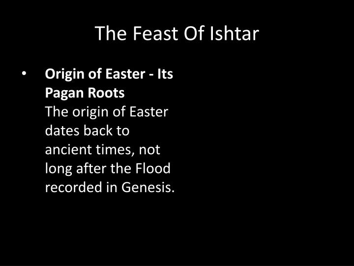 Origin of Easter - Its Pagan Roots