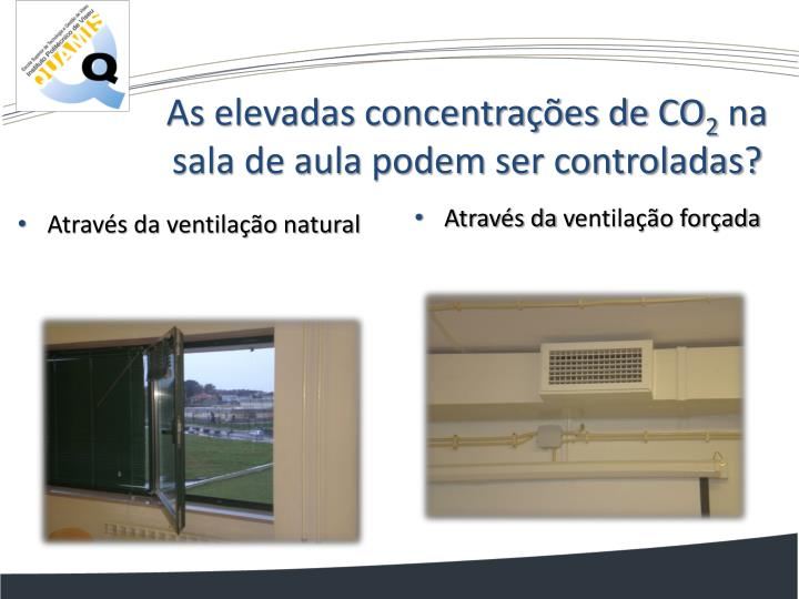 As elevadas concentrações de CO