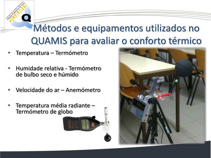 Métodos e equipamentos