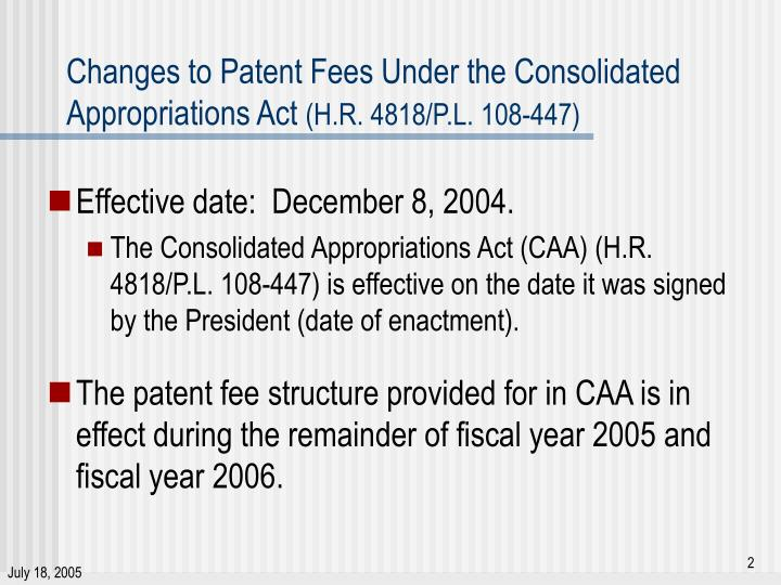 Changes to patent fees under the consolidated appropriations act h r 4818 p l 108 447