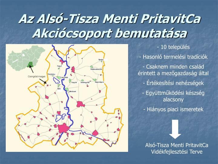 Az Alsó-Tisza Menti PritavitCa Akciócsoport bemutatása
