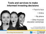 tools and services to make informed investing decisions