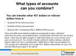 what types of accounts can you combine