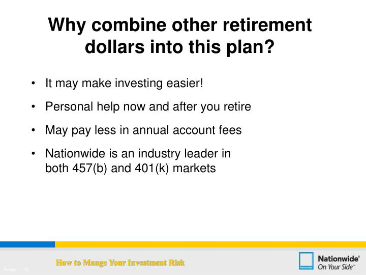 Why combine other retirement