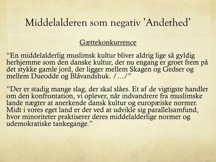 Middelalderen som negativ