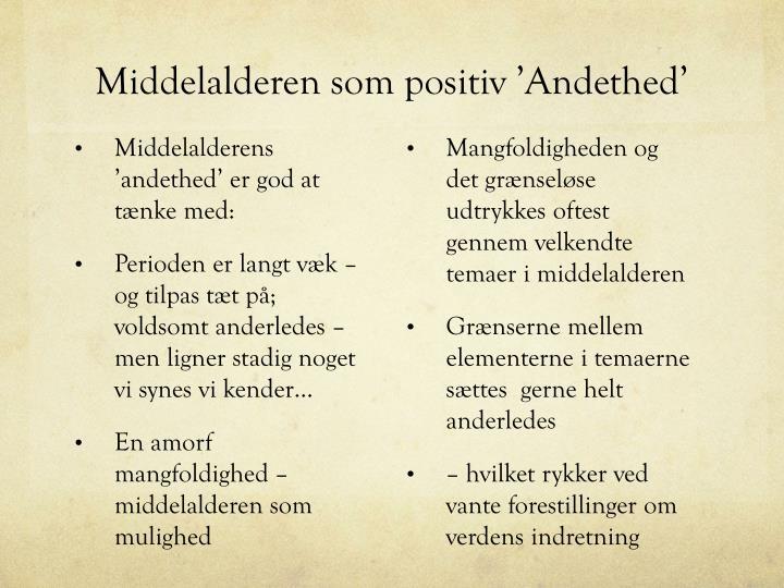 Middelalderen som positiv