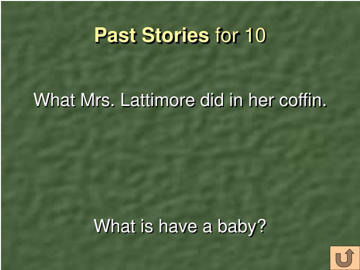 Past Stories