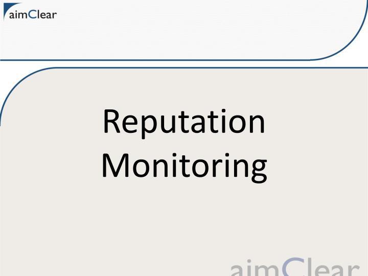 Reputation Monitoring
