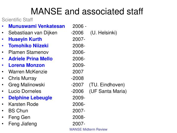 MANSE and associated staff