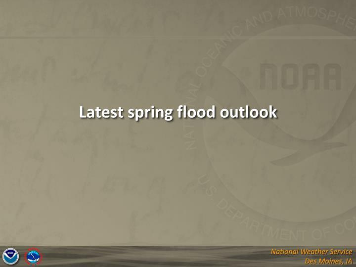 Latest spring flood outlook