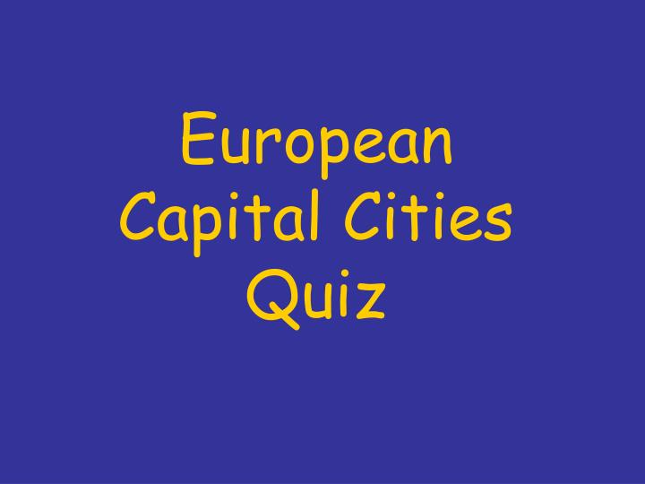 European capital cities quiz